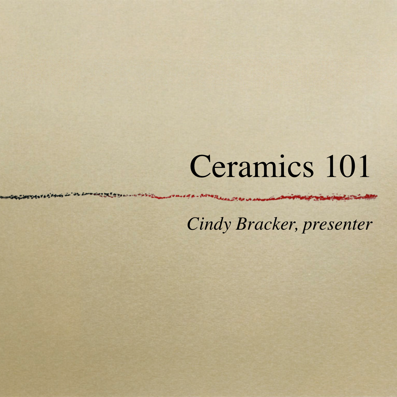 Ceramics 101